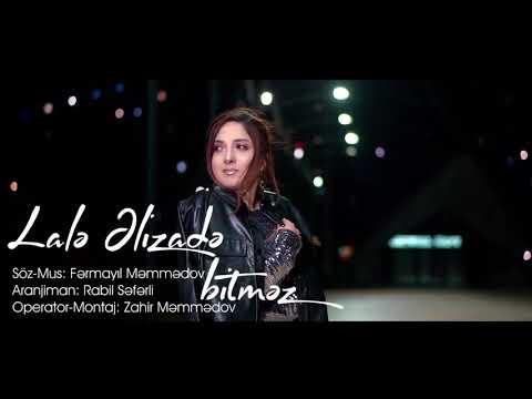Lale Elizade - Bitmez Klip