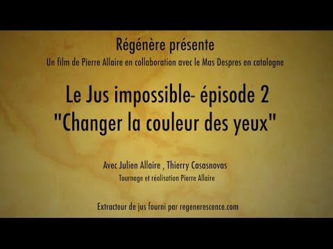 """Le jus impossible - épisode 2 - """"changer la couleur des yeux"""" - Julien Allaire - www.regenere.org"""