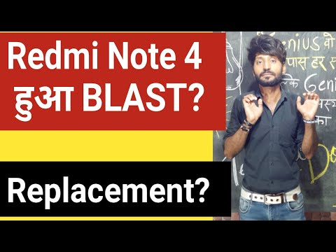 Xiaomi Note 4 BLAST?? | REPLACEMENT? | Reality of Viral Video?