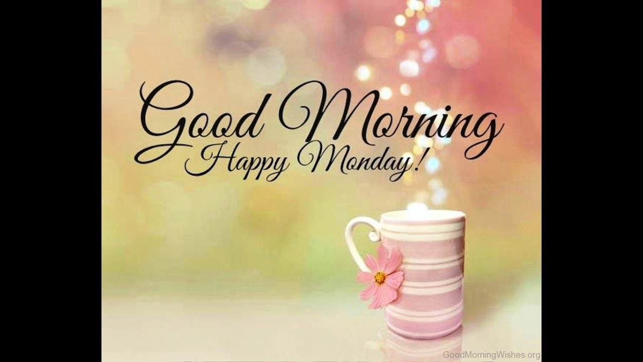 Good Morning Monday Images Latest Good Morning Images Blessings