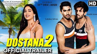 Dostana 2 movie official trailer 2020 ,janhvi Kapoor ,Kartik Aaryan, laksh lalwani ,movie