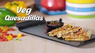 Veg Quesadilla Recipe |  How To Make Quesadilla At Home | Cheesy Quesadillas Recipe | Party Snacks