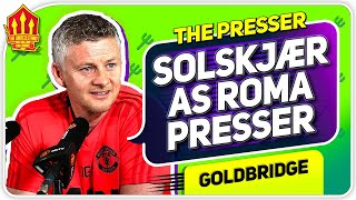 SOLSKJAER PRESS CONFERENCE REACTION! Roma vs Manchester Unite