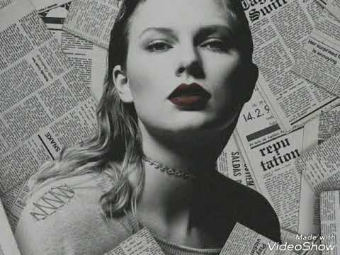 Taylor Swift - Reputation - top 5 songs