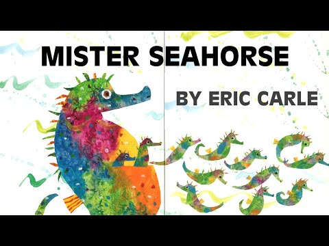 Story Time: Mister Seahorse by Eric Carle #FathersDay // NYC Early Learning Company, Inc.