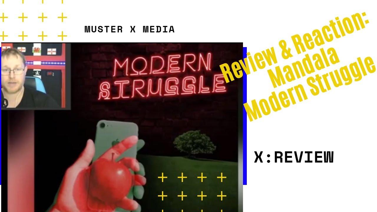 Review And Reaction: Mandala Modern Struggle
