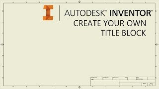 Create your own drawing title block template | Autodesk Inventor