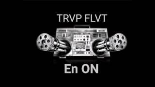 TRAP FLAT - EN ON feat. NEUTO