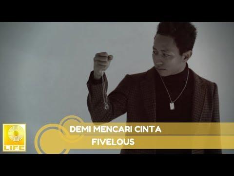 Fivelous - Demi Mencari Cinta (Official Lyric Video)