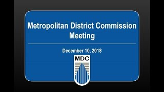 Metropolitan District Commission Meeting of December 10, 2018