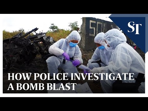 How police investigate a bomb blast | The Straits times
