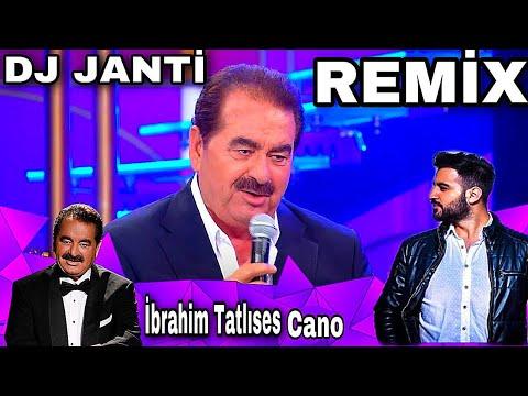 DJ JANTİ İBRAHİM TATLISES CANO (SPECİAL MİX)