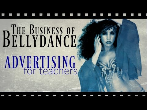 The Business of Bellydance: advertising for belly dance teachers