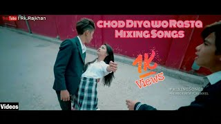 Chod Diya wo rasta |  Remix song | By Rahul Aryan | School Love story ..