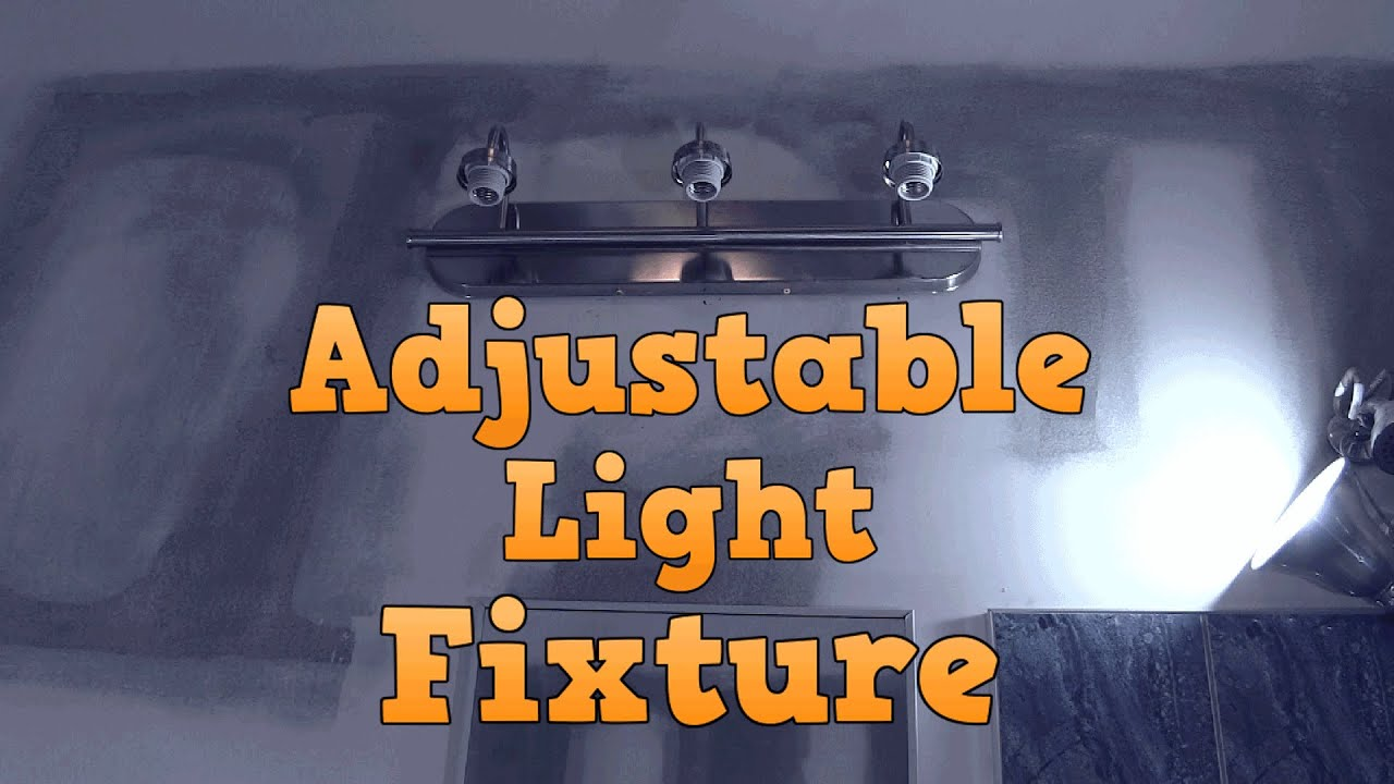 Bathroom Vanity Light Has No Junction Box making a light fixture adjustable - youtube