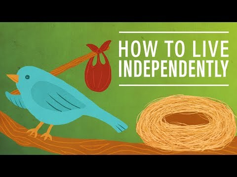 How to Live Independently