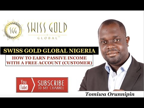 Swiss Gold Global Nigeria | How To Earn Passive Income With A Free Member Customer