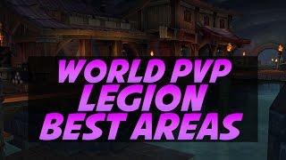 The Best World PvP Spots in WoW Legion
