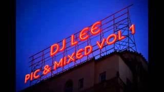 DJ Lee - Pick & Mixed Vol 1 (UK Bounce)