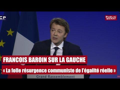 François Baroin sur la gauche et sa « folle résurgence communiste de l'égalité réelle »