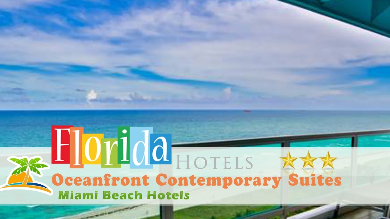 Oceanfront Contemporary Suites Miami Beach Hotels Florida YouTube