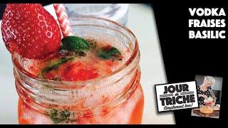 Vodka fraises-basilic - Jour de triche