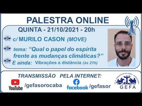 Assista: Palestra Online - c/ MURILLO CASON (21/10/2021)