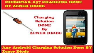 Micromax A37 Charging Jumper, How To USE ZENER Diode on Charging Fault