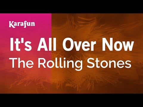 Karaoke It's All Over Now - The Rolling Stones *