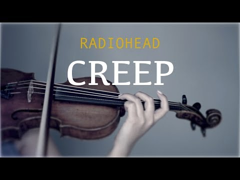 radiohead---creep-for-violin-and-piano-(cover)