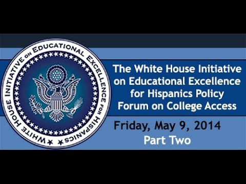 White House Initiative on Educational Excellence for Hispanics Part Two
