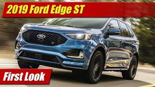 2019 Ford Edge ST: First Look
