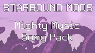 Starbound Mods: Mighty Music Song Pack