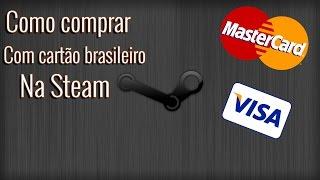 # COMO COMPRAR COM CARTÃO BRASILEIRO/NACIONAL NA STEAM #
