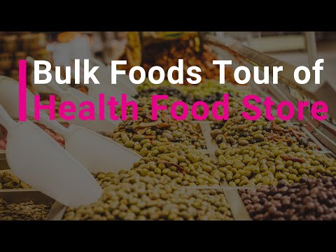 Tour of Health Food Store with the Green Smoothie Girl-Bulk Foods