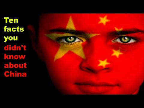 Ten facts you didnt know about China
