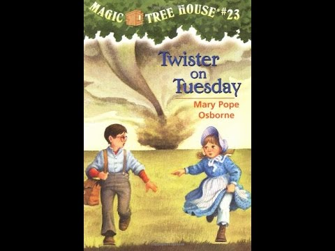 Annie-Magic Tree House #23 Twister on Tuesday