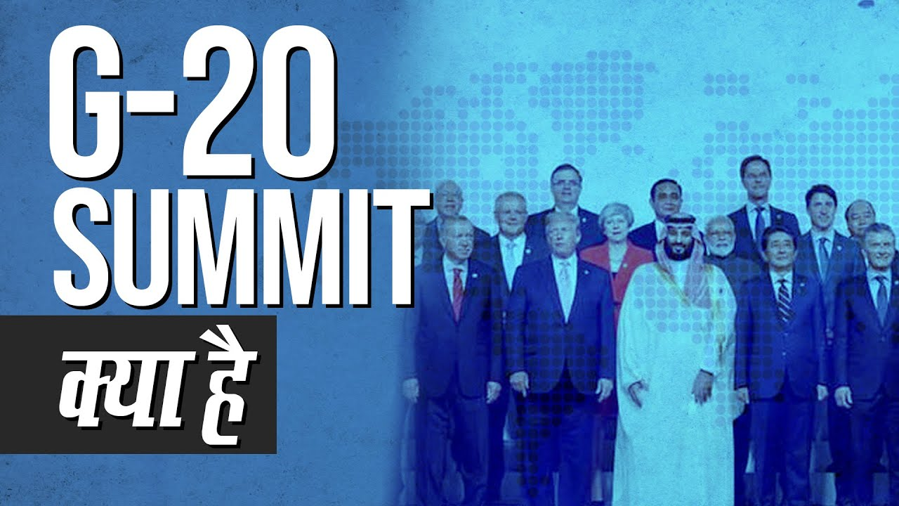 G-20 Summit 2020: List of Summits and Members