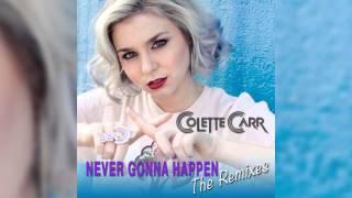Colette Carr - Never Gonna Happen (Ron Reeser & Laroques Vocal Mix) [Audio]