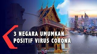 Tiga Negara Asia Tenggara Umumkan Kasus Positif Wabah Virus Corona