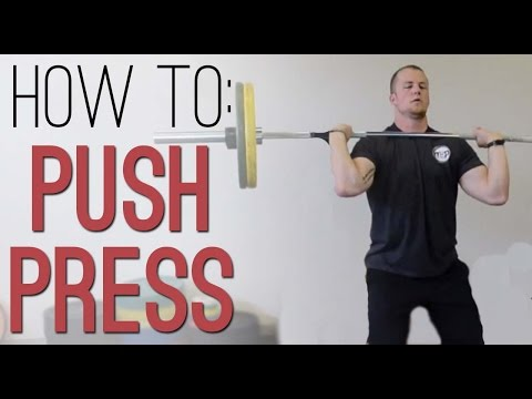 How to PUSH PRESS: How to perform the Barbell Push Press exercise demo with proper technique