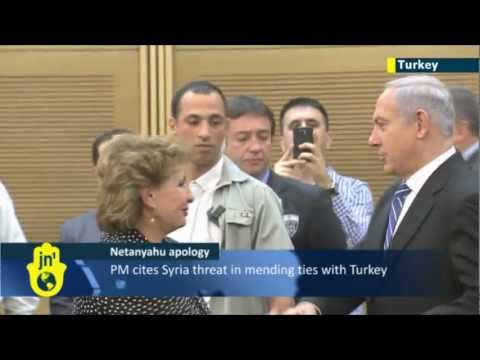 Israel-Turkey thaw: Netanyahu cites Syria conflict as reason for apologizing to Ankara