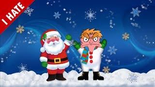 I HATE CHRISTMAS
