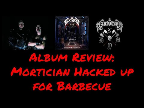 Mortician - Hacked Up For Barbecue Lyrics | MetroLyrics