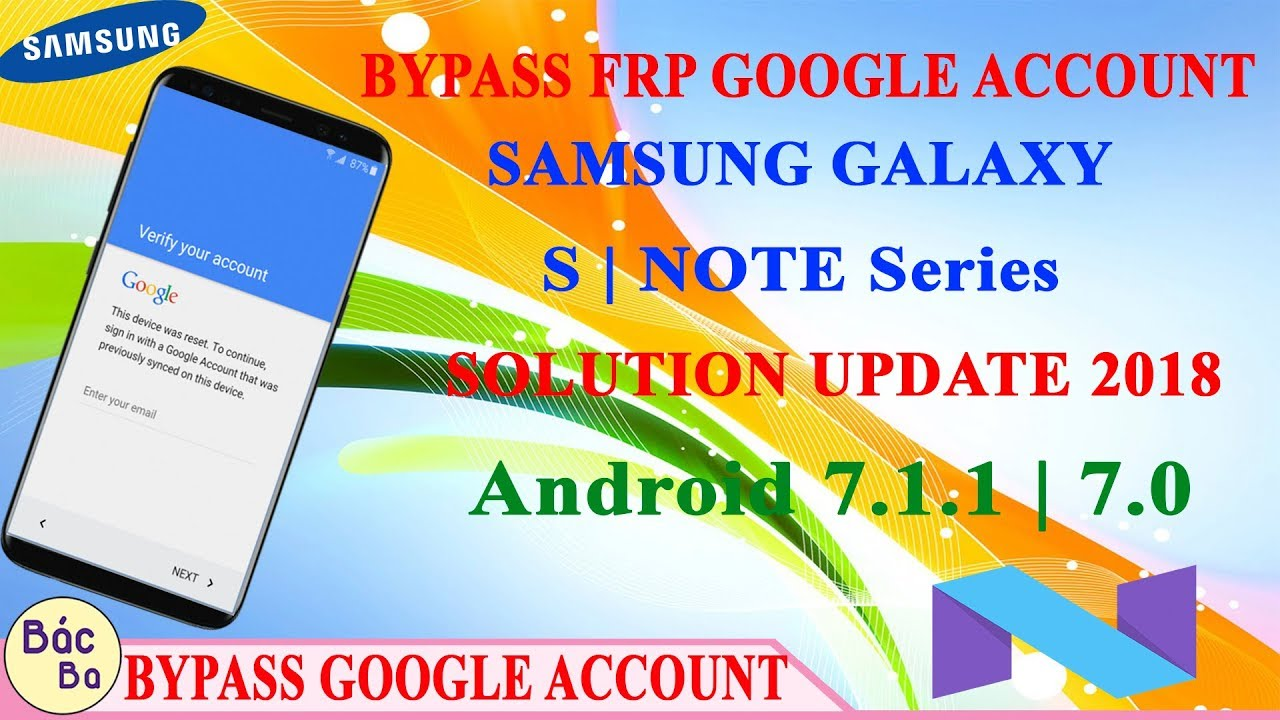 New Update Solution  2018 Bypass FRP Google Account Samsung Galaxy S | Note Series Android 7.1.1