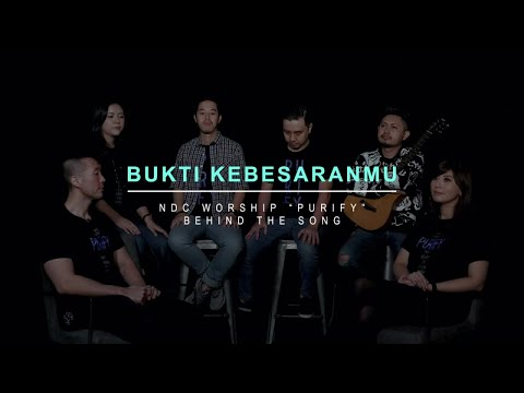 NDC Worship - Bukti KebesaranMu (Official Behind The Song - Purify Album)