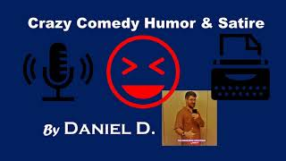 Episode 14 of The Crazy Comedy, Humor, and Satire Podcast