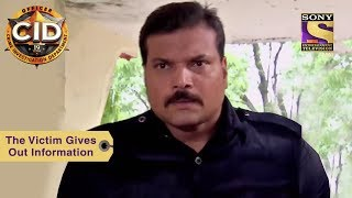 Your Favorite Character | The Victim Gives Out Information | CID