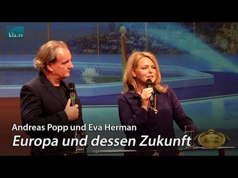 Europa und dessen Zukunft - Andreas Popp und Eva Herman