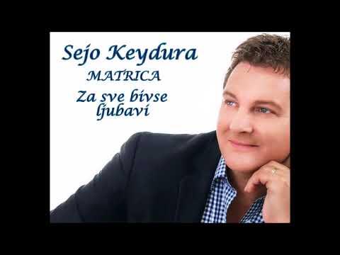 sejo keydura-za sve bivse ljubavi